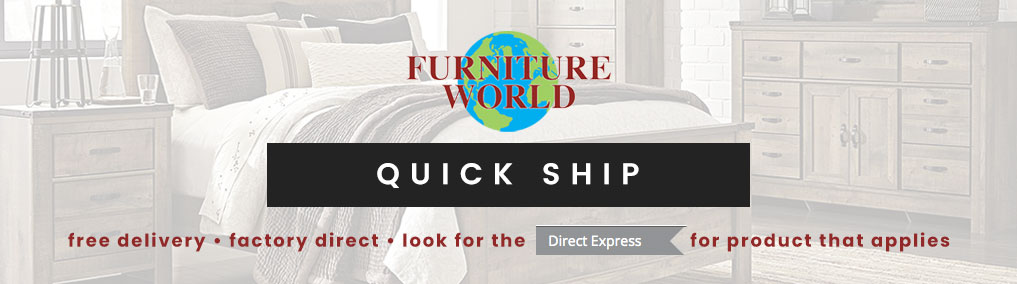 Furniture World Quick Ship